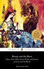 Beauty and the Beast: Classic Tales About Animal Brides and Grooms from Around the World - Maria Tatar