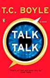 Boyle, T. Coraghessan: Talk Talk