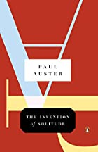 The Invention of Solitude by Paul Auster