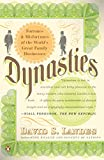 Landes, David S.: Dynasties: Fortunes and Misfortunes of the World's Great Family Businesses