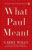 Wills, Garry: What Paul Meant