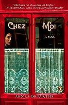 Chez Moi by Agnes Desarthe