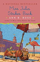 Miss Julia Strikes Back by Ann B. Ross