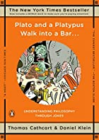 Plato and a Platypus Walk into a Bar . . .:…