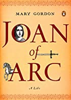 Joan of Arc: A Life (Penguin Lives) by Mary…