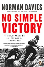 No Simple Victory: World War II in Europe,…