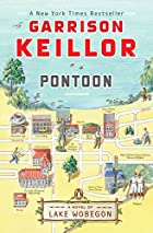 Pontoon: A Novel of Lake Wobegon by Garrison…
