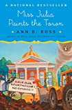 Ross, Ann B.: Miss Julia Paints the Town