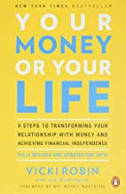 Your Money or Your Life: 9 Steps to…