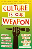 Neate, Patrick: Culture Is Our Weapon: Making Music and Changing Lives in Rio de Janeiro