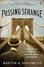 Passing Strange: A Gilded Age Tale of Love…