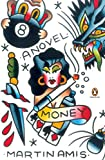 Amis, Martin: Money: A Suicide Note (Penguin Ink)