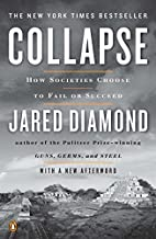 Collapse: How Societies Choose to Fail or…