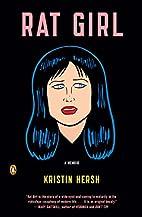 Rat Girl: A Memoir by Kristin Hersh
