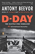 D-Day: The Battle for Normandy by Antony…