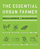 The Essential Urban Farmer by Novella…