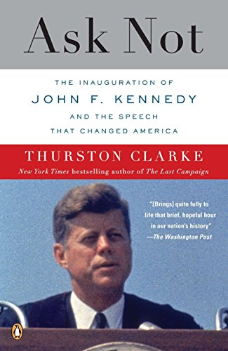 ask-not-the-inauguration-of-john-f-kennedy-and-the-speech-that-changed-america