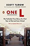 Turow, Scott: One L: The Turbulent True Story of a First Year at Harvard Law School