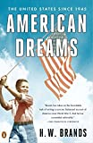 Brands, H. W.: American Dreams: The United States Since 1945