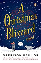 A Christmas Blizzard: A Novel by Garrison…