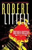 Littell, Robert: Mother Russia