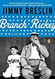 Breslin, Jimmy: Branch Rickey: A Life (Penguin Lives)