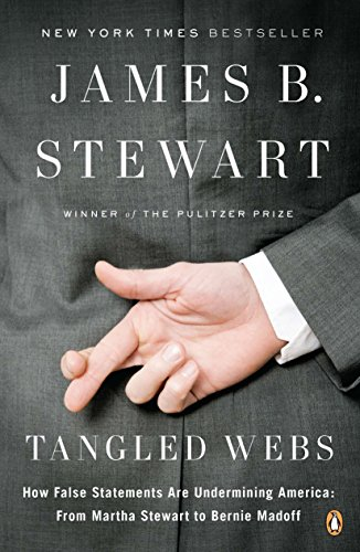 tangled-webs-how-false-statements-are-undermining-america-from-martha-stewart-to-bernie-madoff