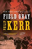 Kerr, Philip: Field Gray (Bernie Gunther, Book 7)