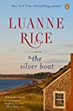 Rice, Luanne: The Silver Boat: A Novel