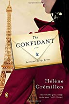 The Confidant: A Novel by Helene Gremillon