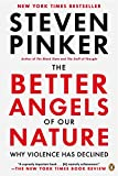 Pinker, Steven: The Better Angels of Our Nature: Why Violence Has Declined