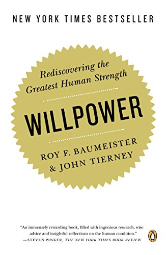 willpower-rediscovering-the-greatest-human-strength