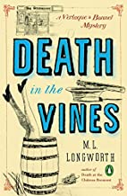 Death in the Vines by M. L. Longworth