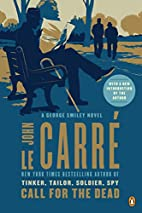 Call for the Dead: A George Smiley Novel by…