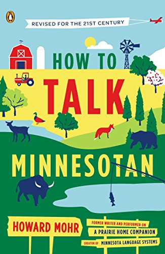 how-to-talk-minnesotan-revised-for-the-21st-century