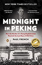 Midnight in Peking: How the Murder of a…