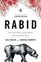 Rabid: A Cultural History of the…
