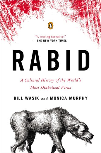 rabid-a-cultural-history-of-the-worlds-most-diabolical-virus