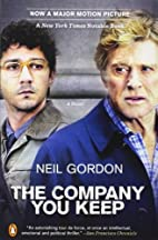 The Company You Keep (movie tie-in): A Novel…