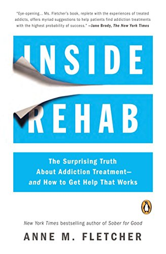 inside-rehab-the-surprising-truth-about-addiction-treatment-and-how-to-get-help-that-works