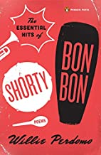 The Essential Hits of Shorty Bon Bon (Poets,…