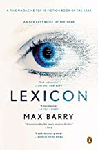 Lexicon: A Novel by Max Barry