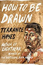 How to Be Drawn (Poets, Penguin) by Terrance…