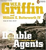 W.E.B. Griffin: The Double Agents (Men at War)