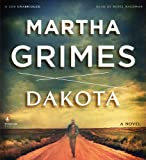 Grimes, Martha: Dakota: A Novel