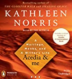 Norris, Kathleen: Acedia & me: A Marriage, Monks, and a Writer's Life