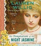 Willig, Lauren: The Temptation of the Night Jasmine