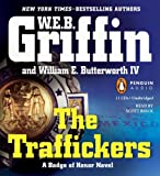 Griffin, W.E.B.: The Traffickers (Badge of Honor)