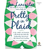 Lancaster, Jen: Pretty In Plaid Unabridged CDs