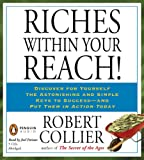 Collier, Robert: Riches Within Your Reach!